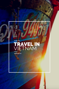 how to travel in Vietnam