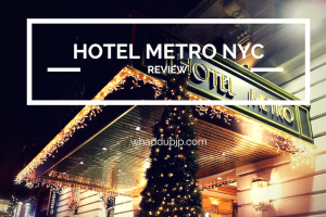 Review: Hotel Metro, NYC